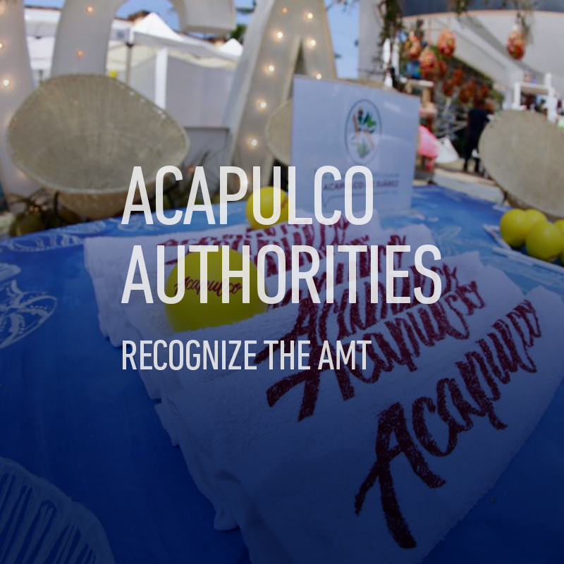Acapulco Authorities recognize the AMT
